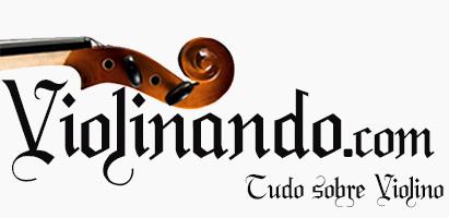 .:: Violinando –  Partituras, Métodos, Dicas, Aulas e Informações sobre Violino ::.
